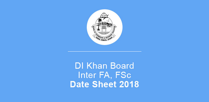 BISE Dl Khan 11th 12th Annual Date Sheet 2019