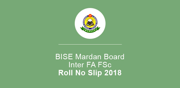 BISE Mardan Board FA FSc Roll No Slip 2020 Part 1, 2