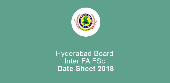Hyderabad Board Inter FA FSc Date Sheet 2019