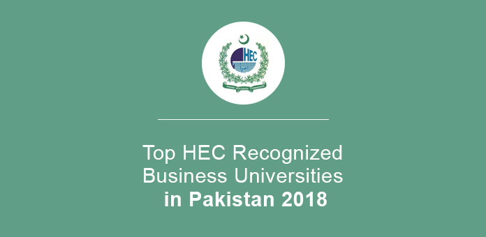 Top HEC Recognized Business Universities in Pakistan 2018