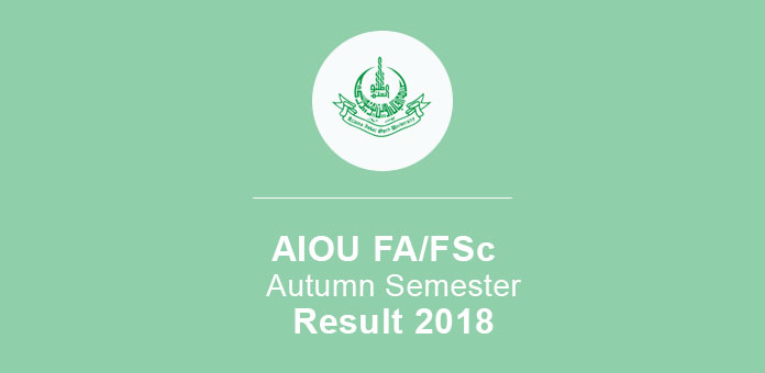 AIOU Intermediate Part 2 Result 2018 Autumn Semester