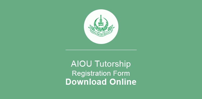 AIOU Tutorship Registration Form Download Online