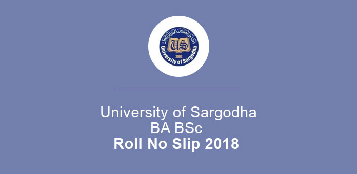 BA BSc Roll No Slip 2018 Sargodha University 3rd & 4th Year