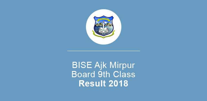 BISE Ajk Mirpur Board 9th Class Result 2018 SSC Part 1