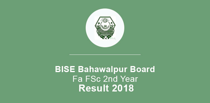 BISE Bahawalpur FA FSc 2nd Year Result 2018