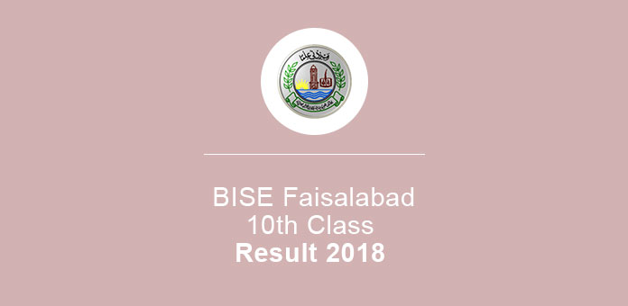 BISE Faisalabad Result 2018 10th Class