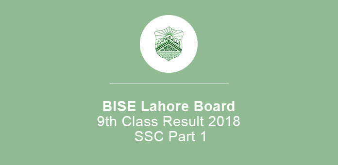 BISE Lahore Board 9th Class Result 2020 SSC Part 1