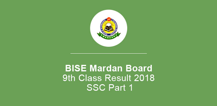BISE Mardan Board 9th Class Result 2019 SSC Part 1