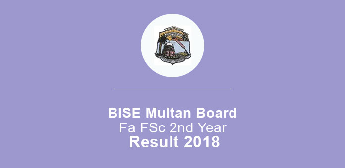 BISE Multan Board FA FSc 2nd Year Result 2018