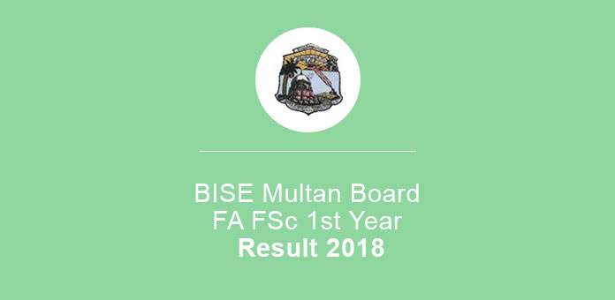 BISE Multan Board Fa FSc 1st Year Result 2018