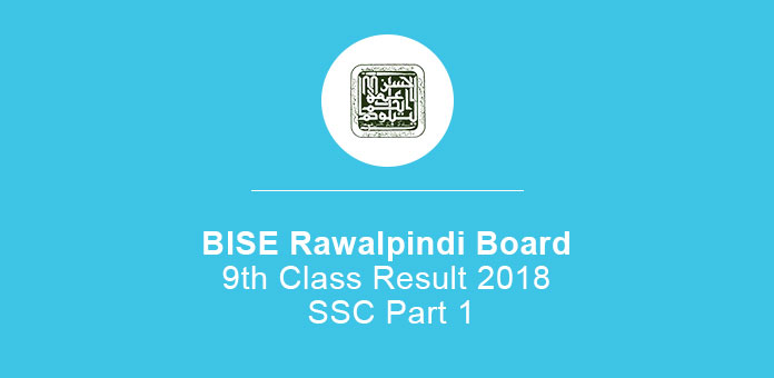 BISE Rawalpindi Board 9th Class Result 2019 SSC Part 1