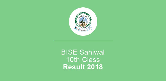 BISE Sahiwal Result 2018 10th Class