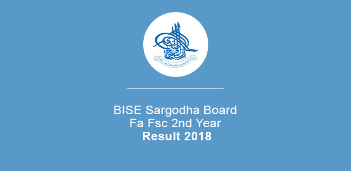 BISE Sargodha Board Fa FSc 2nd Year Result 2018