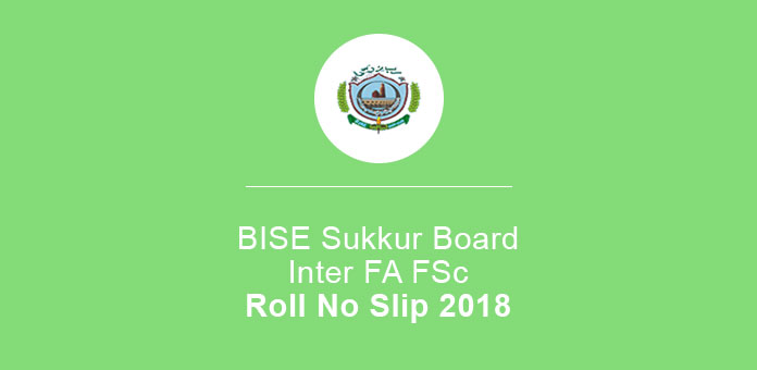 BISE Sukkur Board 11th 12th Roll No slip 2020 FA FSc