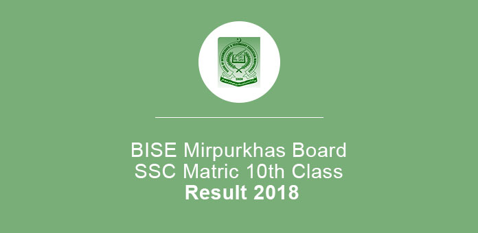 BISE Mirpurkhas Board SSC Matric 10th Class Result 2018