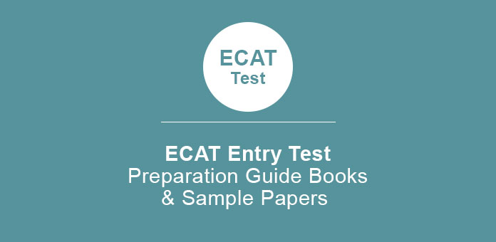 ECAT Entry Test Preparation Guide Books & Sample Papers