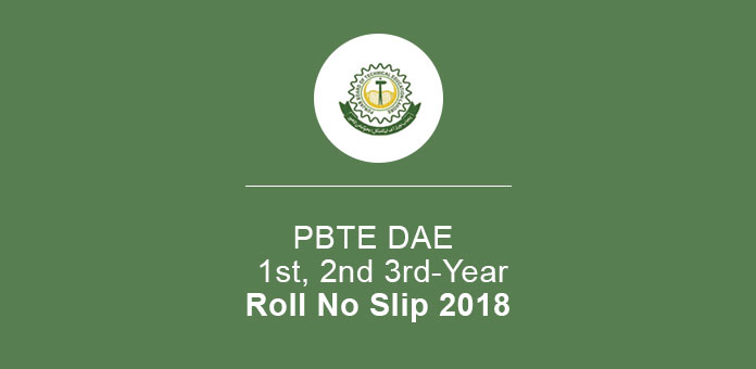 PBTE DAE Roll No Slip 2018 1st, 2nd 3rd-Year