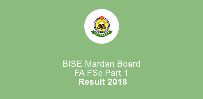 BISE Mardan Board FA FSc Part 1 Result 2020