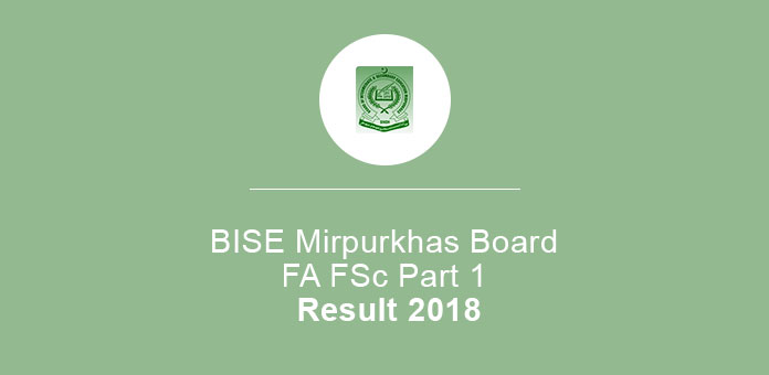 BISE Mirpurkhas Board FA FSc Part 1 Result 2018