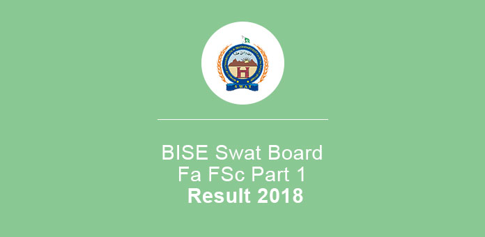 BISE Swat Board Fa FSc Part 1 Result 2018