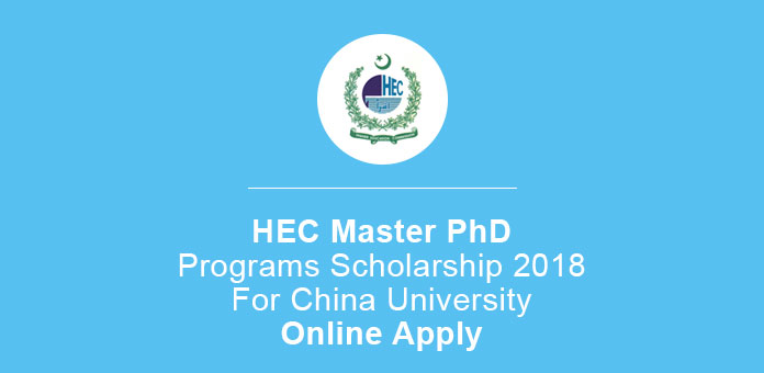 HEC Master PhD Programs Scholarship 2018 For China University Apply Procedure