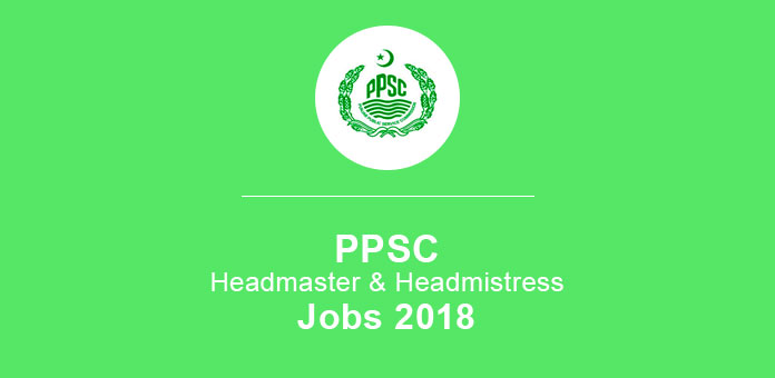 PPSC Headmaster Headmistress Jobs 2018 SS & SSS Senior Subject Specialist