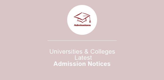 Universities and Colleges Latest Admission Notices in Pakistan 2020
