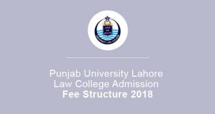 Punjab University Lahore Law College Admission Fee Structure 2018